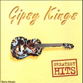 Gipsy Kings: Greatest Hits [UK]