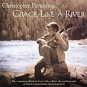 Grace like a River / Christopher Parkening