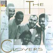 The Clovers: Down in the Alley: The Best of the Clovers