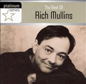 Rich Mullins: The Best of Rich Mullins: Platinum Series