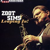 Zoot Sims: Leaping In