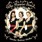 The Puppini Sisters: Betcha Bottom Dollar