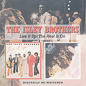 The Isley Brothers: The Live It Up/Heat Is On