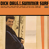 Dick Dale/Dick Dale & the Del-Tones: Summer Surf