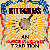 Various Artists: Bluegrass: An American Tradition