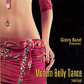 Gizira Band: Modern Belly Dance from Egypt [Digipak]