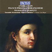 Frammenti e quartetti - Mati, Berlinghieri / Magni, et al