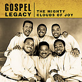 The Mighty Clouds of Joy (Group): Gospel Legacy