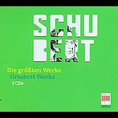 Greatest Works - Schubert / Schreier, Boskovsky, Lorenz, Aug&eacute;r, et al