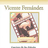 Vicente Fern&#225;ndez: Canciones de Sus Peliculas: El Arracadas