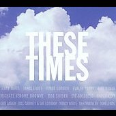 Various Artists: These Times [Slipcase]