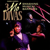 3 Mo' Divas: 3 Mo' Divas: Smashing Musical Barriers