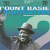 Count Basie: Radio Days, Vol. 20: Basel 1956/2