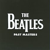 The Beatles: Past Masters [Digipak]