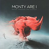 Monty Are I: Break Through the Silence *
