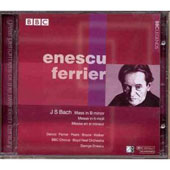 Bach: Mass in B minor / Enescu, Ferrier