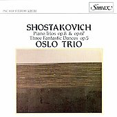 Shostakovich: Piano Trioss Op. 8 & Op. 67; Three Fantastic Dances, Op. 5