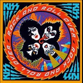 Kiss: Rock and Roll Over [Remaster]