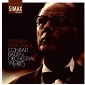 Intrada Sinfonica: Conrad Baden Orchestral Works