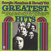 Sergio Mendes & Brasil '66: The Greatest Hits of Sergio Mendes and Brasil '66