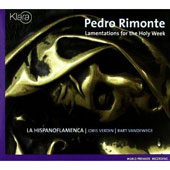 Pedro Rimonte: Lamentations for the Holy Week