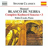 Manuel Blasco de Nebra: Complete Keyboard Sonatas, Vol. 3