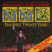 The Mississippi Mass Choir: The First Twenty Years