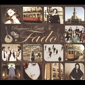 Various Artists: Beginner's Guide to Fado [Box]