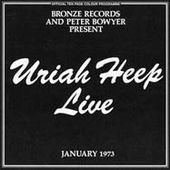 Uriah Heep: Live January 1973 [Bonus Tracks]