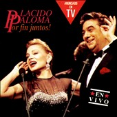 Plácido Domingo (Tenor Vocals): Por Fin Juntos