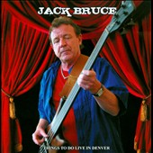 Jack Bruce: Things To Do Live In Denver