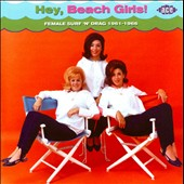 Various Artists: Hey Beach Girls: Female Surf 'n' Drag