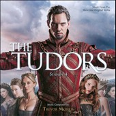 Trevor Morris: The  Tudors: Season 4