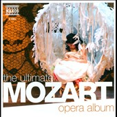Ultimate Mozart Opera Album