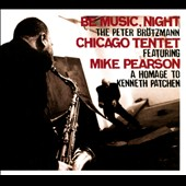 Peter Brötzmann: Be Music, Night: A Homage to Kenneth Patchen [Slipcase]