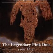 The Legendary Pink Dots: Four Days