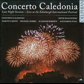 Concerto Caledonia: Late Night Sessions