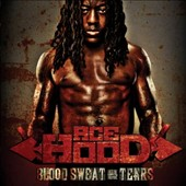 Ace Hood: Blood, Sweat & Tears [Clean Version]