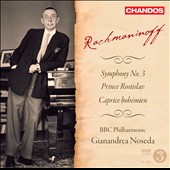 Rachmaninoff: Symphony No. 3; Prince Rostislav; Caprice Boh&#233;mien / Noseda