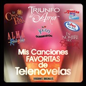 Various Artists: Mis Canciones Favoritas de Telenovelas
