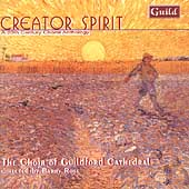 Creator Spirit - A 20th Century Choral Anthology / Guildford
