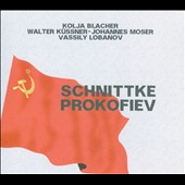 Prokofiev: Violin Sonata No. 1; 5 Melodies, Op. 35a; Schnittke: String Trio