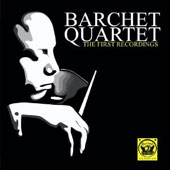 Barchet Quartet: First Recordings