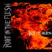 Riot In the Flesh: Let It Burn [Digipak]