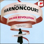 Walzer Revolution: From Mozart's Dances to Lanner and Strauss / Harnoncourt