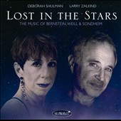 Lost in the Stars: The Music of Bernstein, Weill & Sondheim / Deborah Shulman, Larry Zalkind