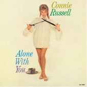 Connie Russell: Alone with You [Limited Edition]
