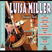 Verdi: Luisa Miller / Vaghhi, Volpi, Truccato-Pace; Baronti, Colombo, Kelston, Colarescu (rec. 1951)