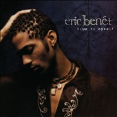 Eric Benét: True to Myself