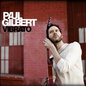 Paul Gilbert: Vibrato [Digipak]
